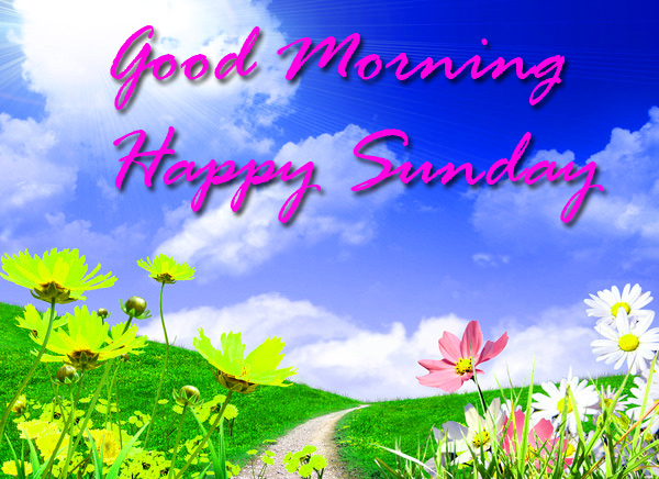 Sunday Good Morning Images Wallpaper Pics HD Download