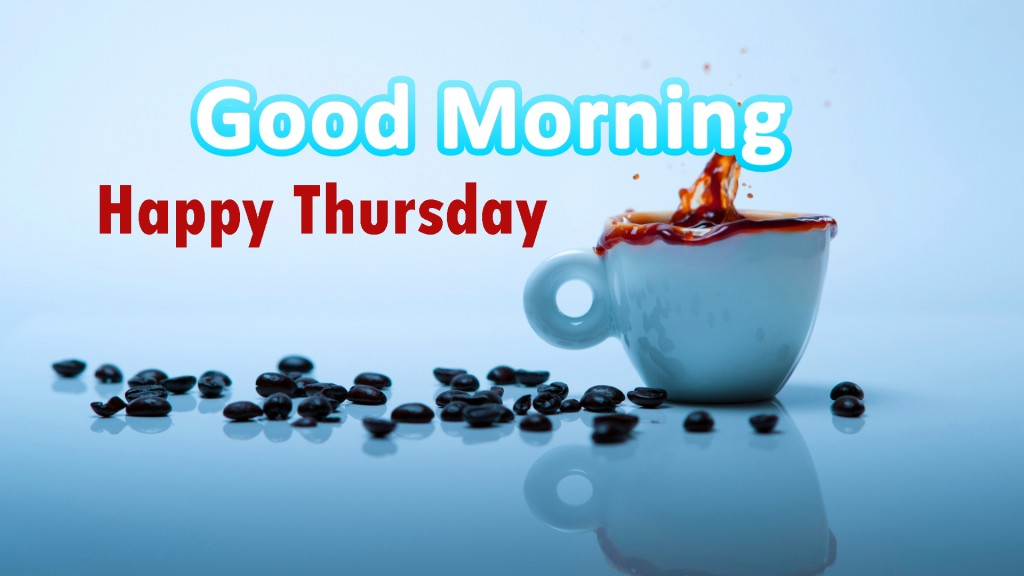 Good Morning Thursday Images Wallpaper photo pictures HD Download