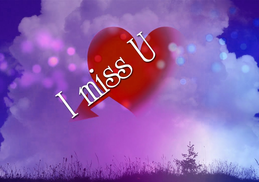 I Miss You Pictures Download