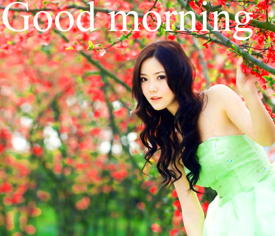 Good Morning Picstur For The Most Beautiful Girl In The World Wallpaper Images Pictures Download
