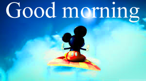 Good morning  wishes with mickey Photo Wallpaper Free Download