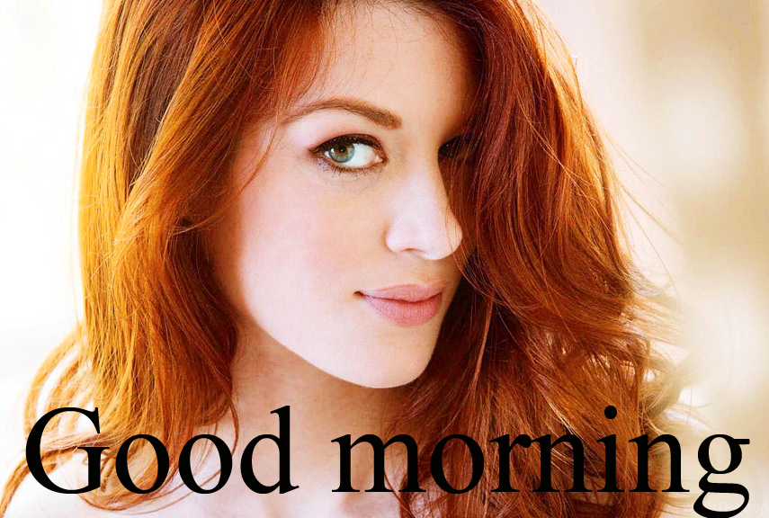 Good Morning Picstur For The Most Beautiful Girl In The World Pictures Images Download HD