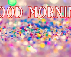 good morning pictures photos images and pics for facebook tumblr pinterest and twitter- 134+ गुड मॉर्निंग