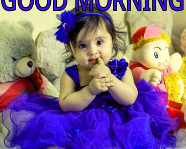 Good Morning Indian Cute baby Girls Boys images Pics Download – 67+ बेबी गुड मॉर्निंग इमेजेज
