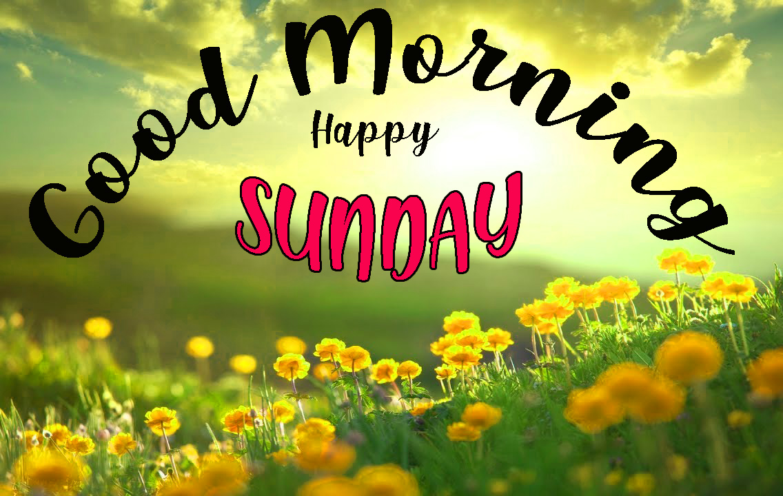 Sunday good morning Images HD Free Download