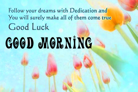 Good morning and good luck wishes Wallpaper Pics Download Good morning and good luck wishes Images (2)