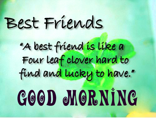 Good morning wishes for my dear friend Images Photo Pics Download