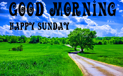 SUNDAY GOOD MORNING IMAGES  PHOTO WALLPAPER DOWNLOAD