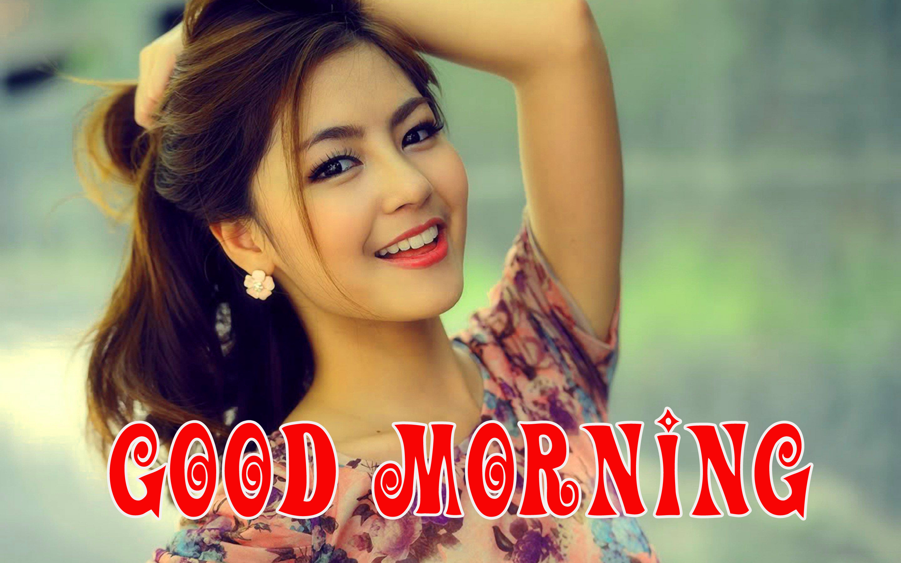 Good morning picture for the most beautiful girl in the world Images Wallpaper Pics Download for Whatsapp