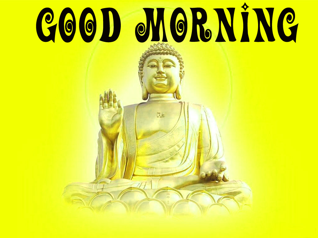 gautam buddha good morning  Wallpaper Pictures