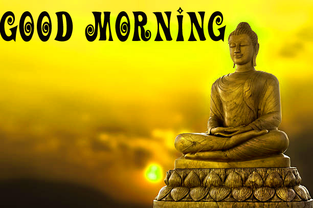 gautam buddha good morning Wallpaper Pics for Whatsapp