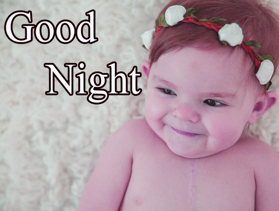 GOOD NIGHT IMAGES WITH CUTE BABY BOYS & GIRLS  PICS HD DOWNLOAD