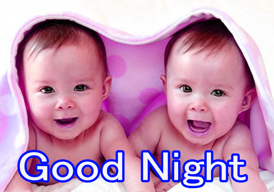 GOOD NIGHT IMAGES WITH CUTE BABY BOYS & GIRLS PICTURES FOR WHATSAPP