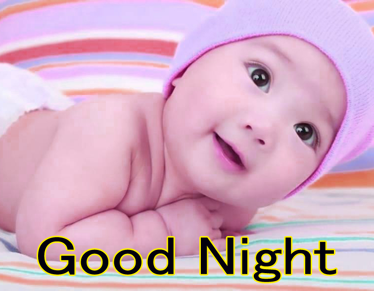 GOOD NIGHT IMAGES WITH CUTE BABY BOYS & GIRLS  PICS FOR WHATSAPP