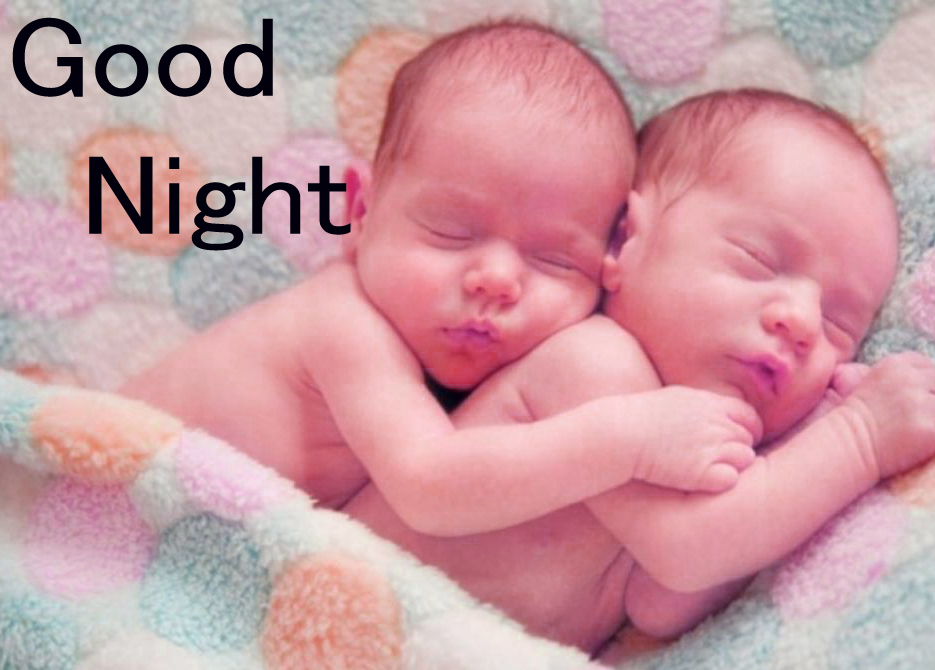 GOOD NIGHT IMAGES WITH CUTE BABY BOYS & GIRLS  WALLPAPER PICTURES FREE SHARE WITH FRIEND