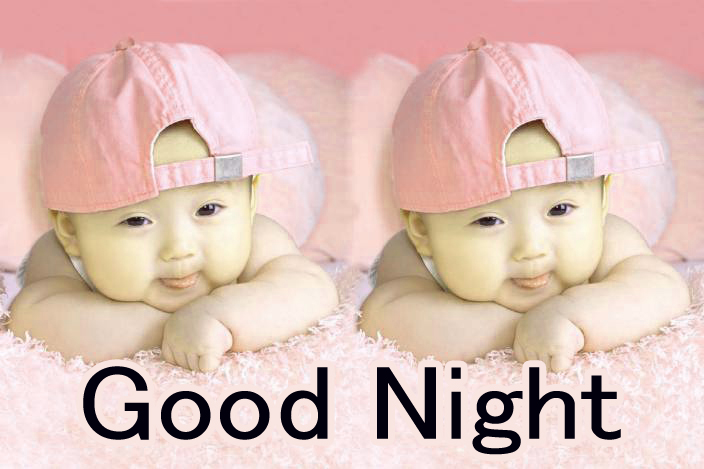 GOOD NIGHT IMAGES WITH CUTE BABY BOYS & GIRLS  PICS FREE FOR FACEBOOK