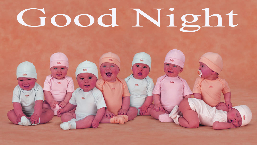 GOOD NIGHT IMAGES WITH CUTE BABY BOYS & GIRLS  PICS PHOTO DOWNLOAD