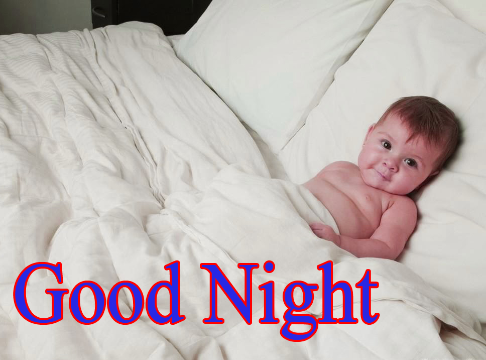 GOOD NIGHT IMAGES WITH CUTE BABY BOYS & GIRLS PHOTO HD DOWNLOAD