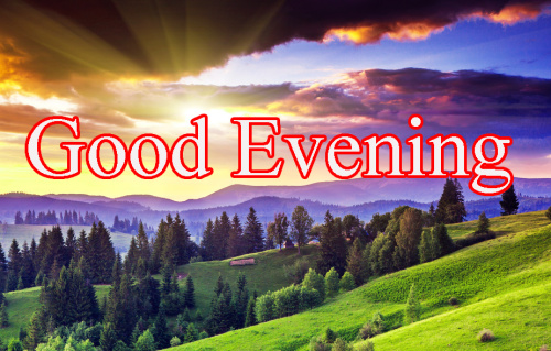 GOOD EVENING IMAGES PICTURES IMAGES PICS PHOTO DOWNLOAD