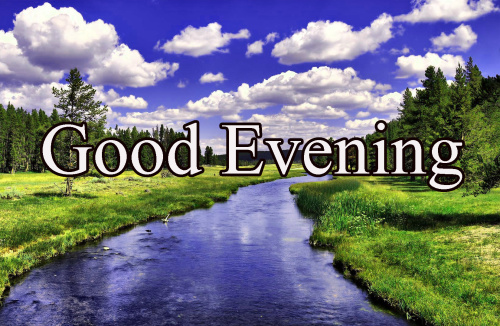 GOOD EVENING IMAGES WALLPAPER PHOTO FREE HD DOWNLOAD