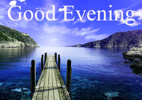 GOOD EVENING IMAGES WALLPAPER PICTURES FREE HD