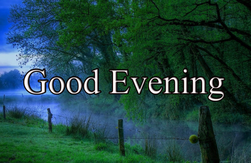 GOOD EVENING IMAGES PHOTO WALLPAPER FREE DOWNLOAD
