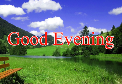GOOD EVENING IMAGES PICTURES PHOTO DOWNLOAD