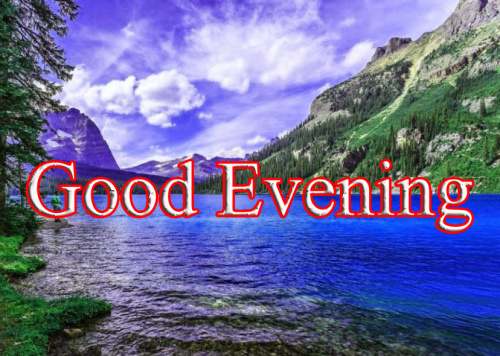 GOOD EVENING IMAGES PICTURES WALLPAPER FOR FACEBOOK