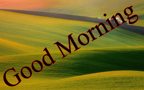 GOOD MORNING IMAGES FOR INDIAN BOYS & GIRLS & ALL FRIENDS WALLPAPER PHOTO DOWNLOAD