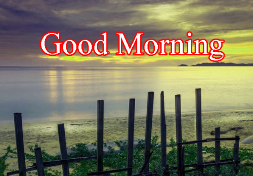 GOOD MORNING IMAGES FOR INDIAN BOYS & GIRLS & ALL FRIENDS PICS PHOTO HD