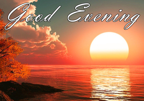 LATEST NEW GOOD EVENING IMAGES PICS PHOTO HD