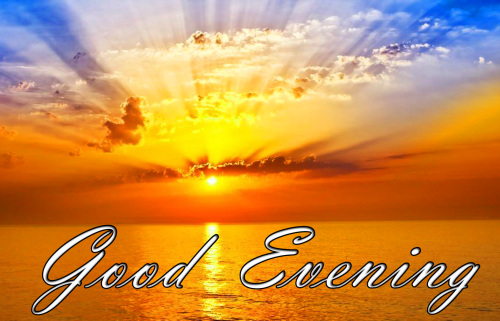 LATEST NEW GOOD EVENING IMAGES PHOTO PICS DOWNLOAD