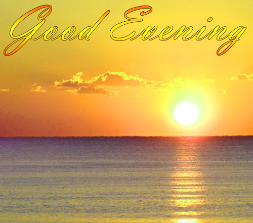 LATEST NEW GOOD EVENING IMAGES PHOTO PICTURES FREE HD