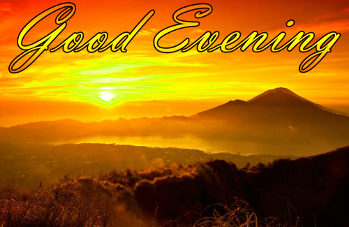 LATEST NEW GOOD EVENING IMAGES PHOTO PICTURES FREE HD DOWNLOAD