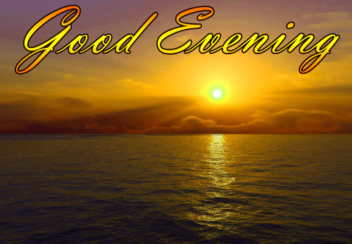LATEST NEW GOOD EVENING IMAGES PICS PICTURES FREE HD
