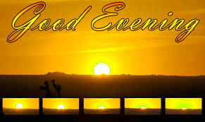 LATEST NEW GOOD EVENING IMAGES PICTURES PHOTO HD