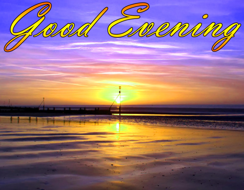 LATEST NEW GOOD EVENING IMAGES WALLPAPER PICTURES FREE HD
