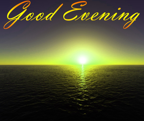 LATEST NEW GOOD EVENING IMAGES PHOTO PICS FREE HD