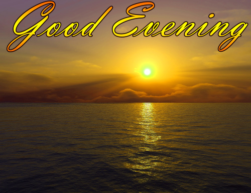 LATEST NEW GOOD EVENING IMAGES WALLPAPER PHOTO DOWNLOAD