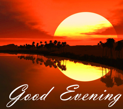 LATEST NEW GOOD EVENING IMAGES PICTURES FREE HD