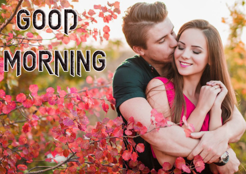 ROMANTIC GOOD MORNING IMAGES FOR GF & BF PICTURES PHOTO HD FOR WHATSAPP