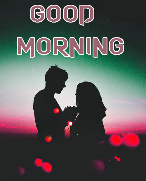 ROMANTIC GOOD MORNING IMAGES FOR GF & BF PHOTO WALLPAPER DOWNLOAD