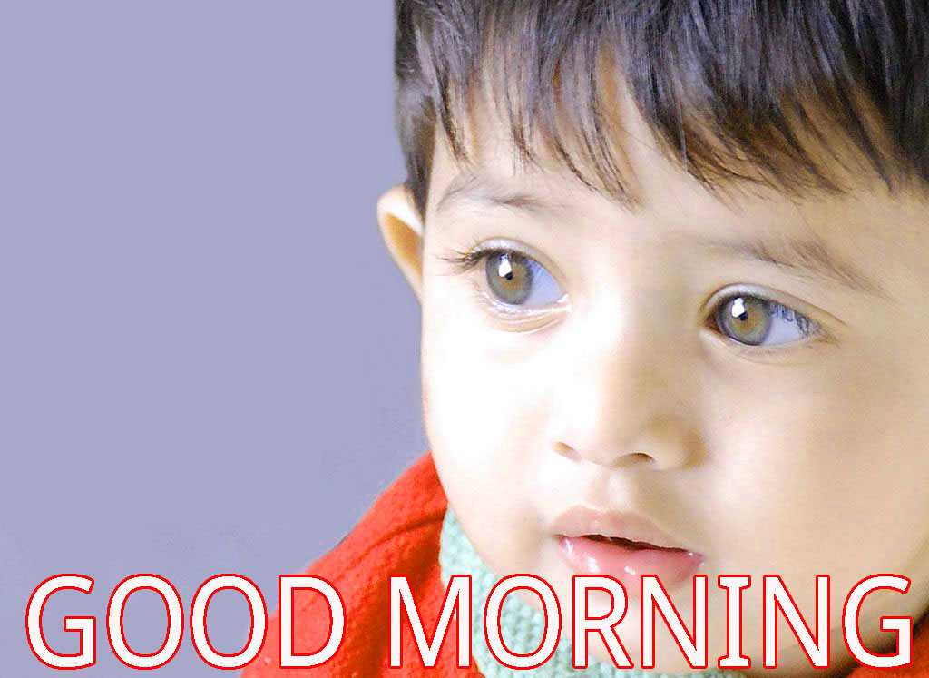 Good Morning Indian Cute baby Girls Boys images Pictures Pics Download