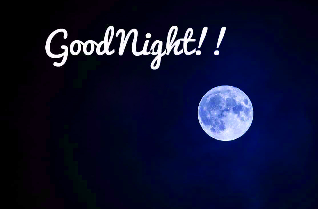 644+ GOOD NIGHT IMAGES HD WALLPAPERS PICS PHOTOS PICTURES DOWNLOAD FOR WHATSAPP