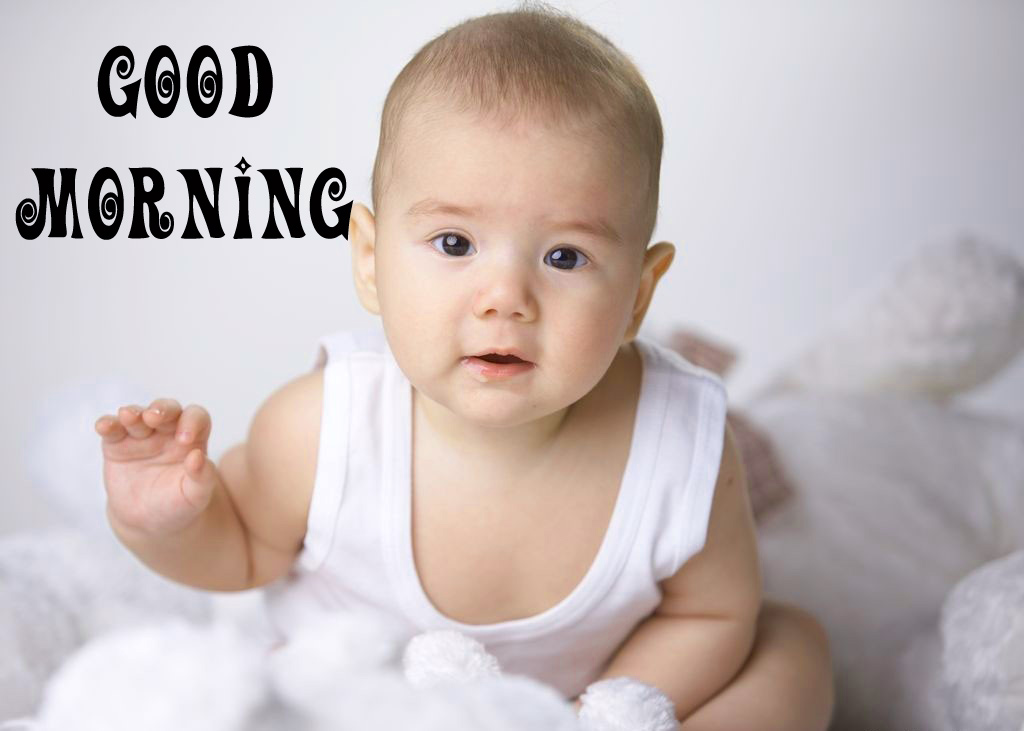 cute Baby Good Morning Images Wallpaper Pictures for Whatsapp