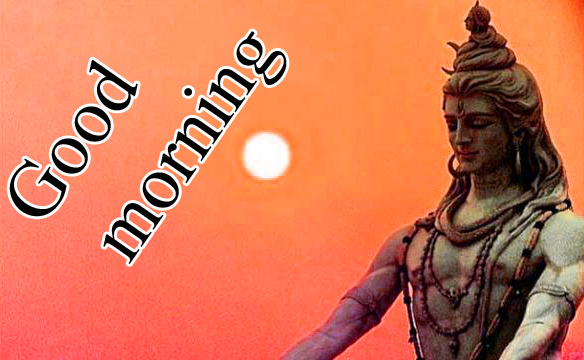 LORD SHIVA GOOD MORNING WISHES IMAGES PHOTO PIC DOWNLOAD