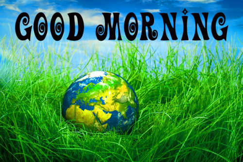 good morning world Images Pictures Pics Download