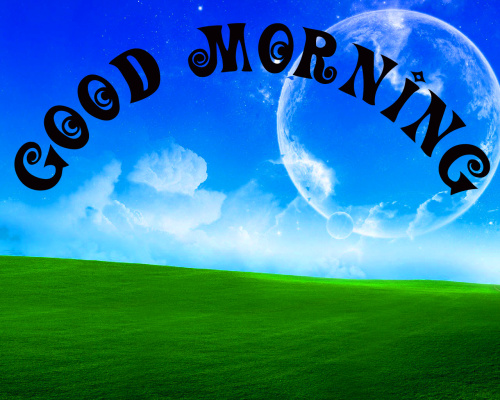 good morning world Images photo Pics For Whatsapp