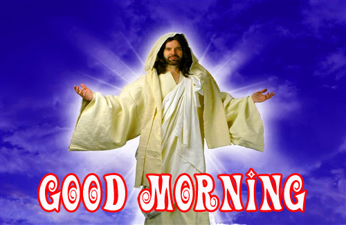 lord jesus Good Morning Images Pics Photo for Whatsapp