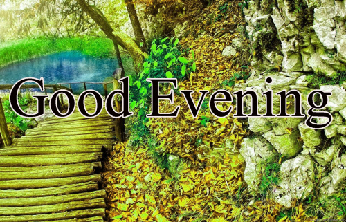 GOOD EVENING IMAGES WALLPAPER PHOTO PICS FOR FACEBOOK